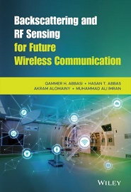Backscattering and RF Sensing for Future Wireless Communication