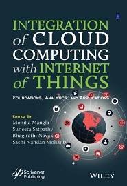Integration of Cloud Computing with Internet of Things: Foundations, Analytics and Applications
