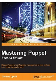 Mastering Puppet, 2nd Edition