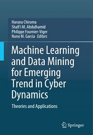 Machine Learning and Data Mining for Emerging Trend in Cyber Dynamics: Theories and Applications