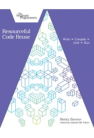 Resourceful Code Reuse: Write – Compile – Link – Run
