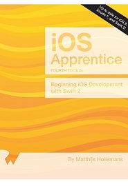The iOS Apprentice: Beginning iOS Development with Swift 2, 4th Edition