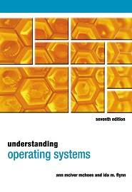 Understanding Operating Systems, 7th Edition